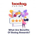 What Are Benefits of Bodog Rewards?